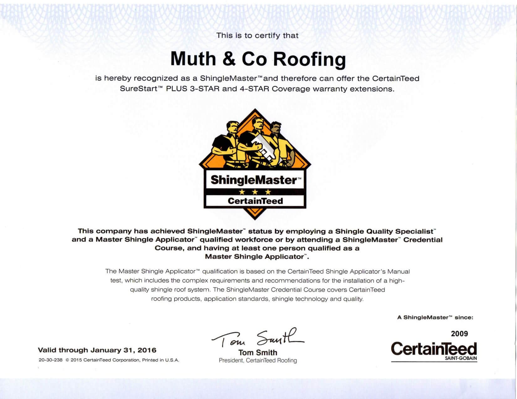 Certainteed ShingleMaster certificate through 1.31.16