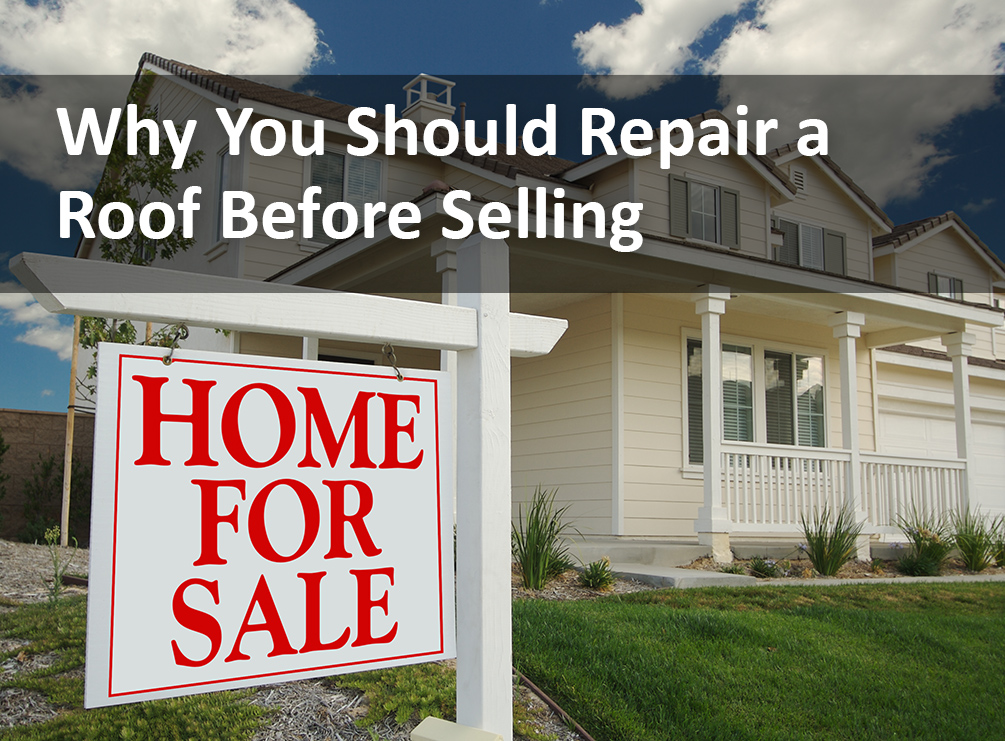Repair a roof before selling