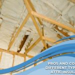 Pros and Cons of Different Types of Attic Insulation