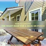 How to Choose the Right Roof for a Deck or Porch