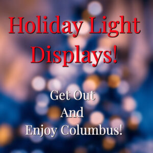 Holiday Light Displays Around Columbus